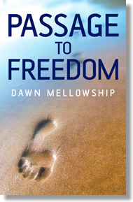 passage to freedom dawn mellowship